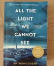 """""""All the light we cannot see"""" by Anthony Doerr"""