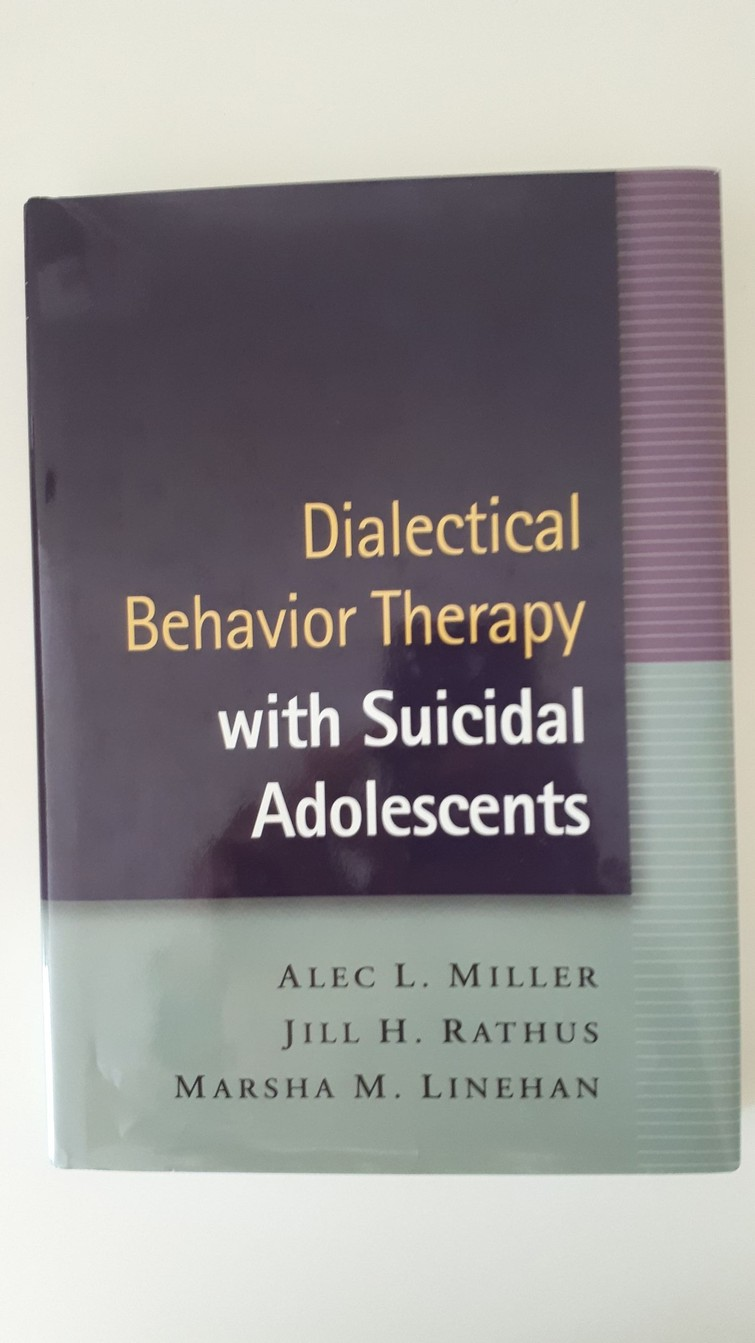 Boek - Dialectical Behavior Therapy with Suicidal Adolescents - Miller, Rathus & Linehan