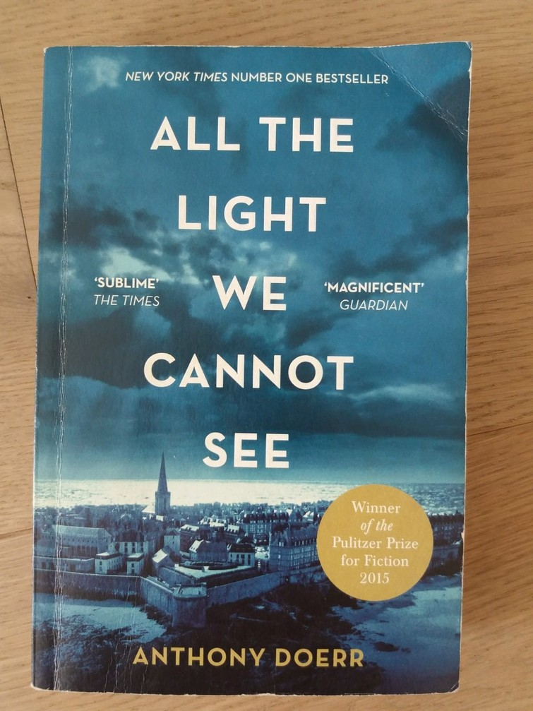 """All the light we cannot see"" by Anthony Doerr"