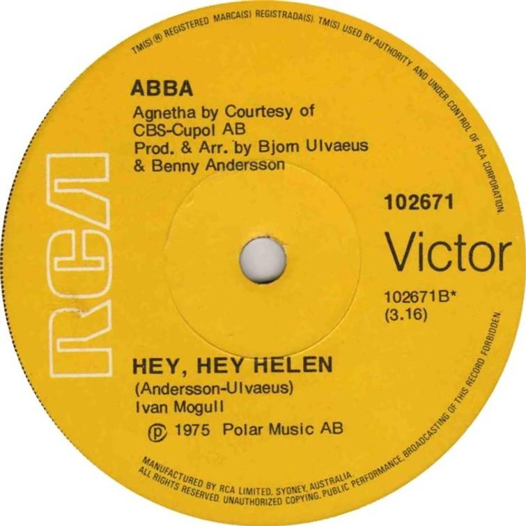 ABBA - HEY, HEY HELEN By RCA Victor Inc. Ltd. (Vnyl Single 45 Toeren) 21 April 1975. - 45 Toeren Plaat