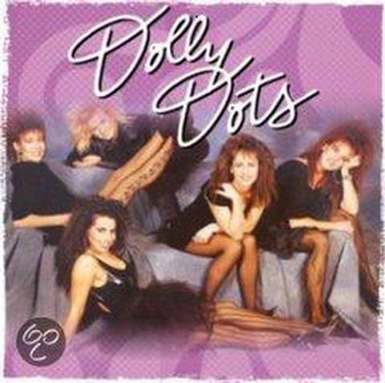 Dolly Dots - Give The Girls A Break 84 - 87 (Album CD) 24 Mei 2007. - CD