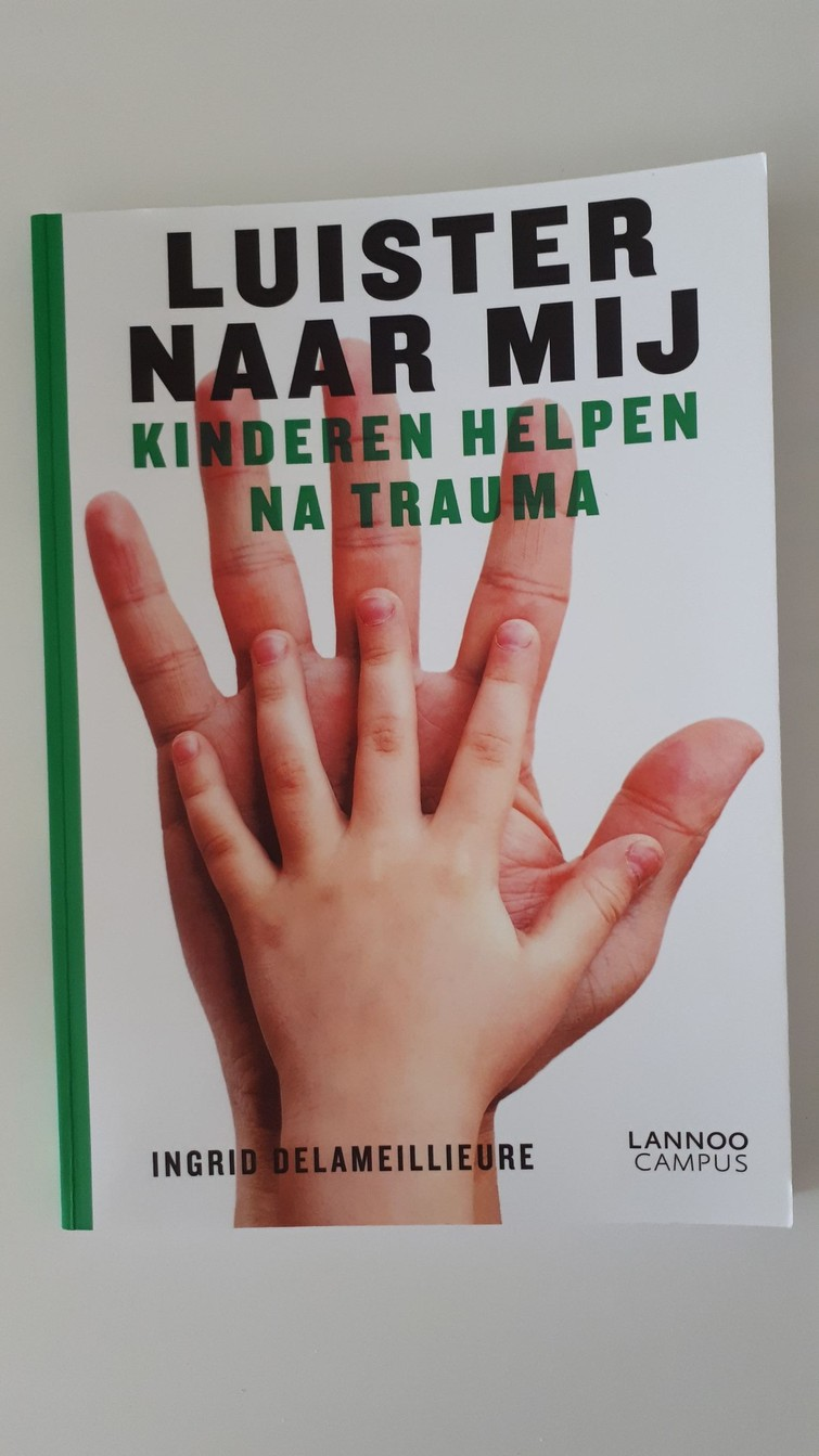 Boek - Luister naar mij. Kinderen helpen na trauma - I. Delameilleure